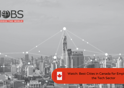 Watch: Best Cities in Canada for Employment in the Tech Sector